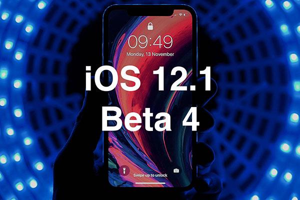 苹果发布iOS12.1 beta4 修复锁屏滑动卡顿问题