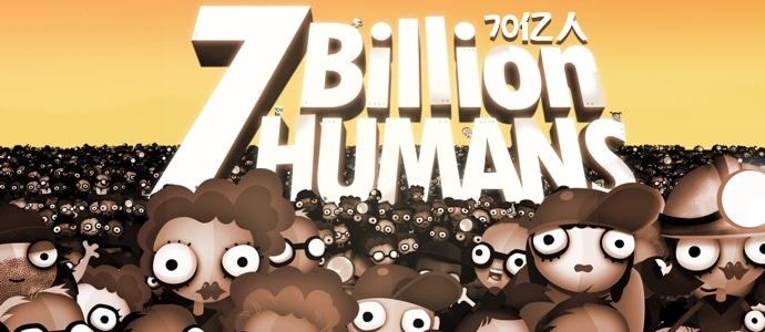 7 Billion Humans70亿人