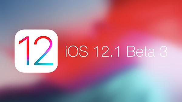 修复bug不息!苹果发布iOS12.1 beta3更新