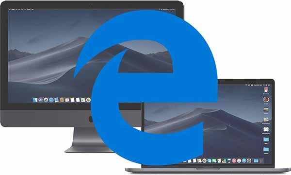 微软宣布:最早明年将Edge浏览器引入Mac