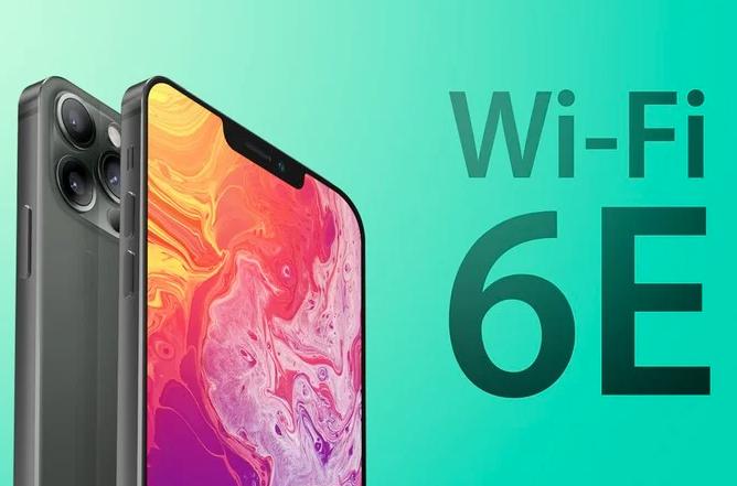 据传下一代iPhone机型将支持更快的Wi-Fi 6E