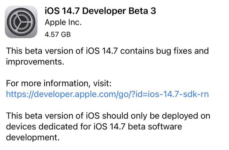 苹果发布iOS 14.7/iPadOS 14.7 beta 3测试版